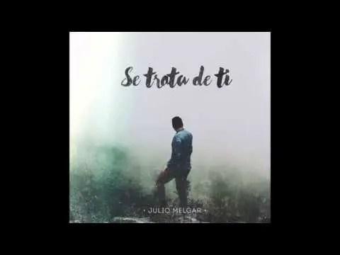 Julio Melgar – Muestra Tu Gloria