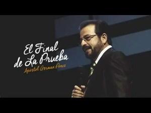 Lee más sobre el artículo El Final de La Prueba – Apostol German Ponce, Ebenezer Honduras