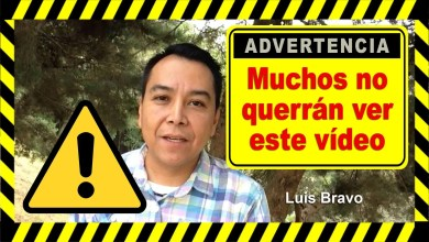 Photo of Muchos no querrán ver este vídeo – Luis Bravo
