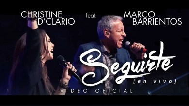 Photo of Christine D'Clario – Seguirte, feat. Marco Barrientos