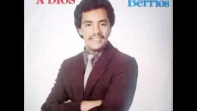 Photo of Danny Berrios – A Dios sea la gloria
