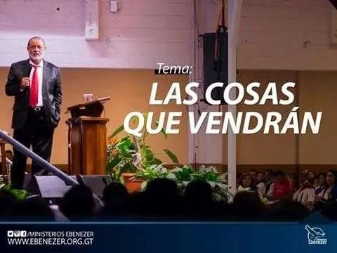 Las cosas que vendran – Apostol Sergio Enriquez