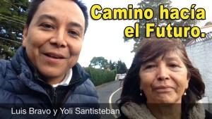 Lee más sobre el artículo Camino hacia el futuro – Luis Bravo & Yoli Santisteban