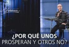 ¿Por qué unos prosperan y otros no? - Andrés Corson