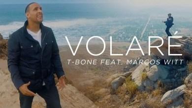 Volaré - T-Bone, feat. Marcos Witt