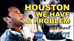 Lee más sobre el artículo Houston We Have a Problem – Luis Bravo