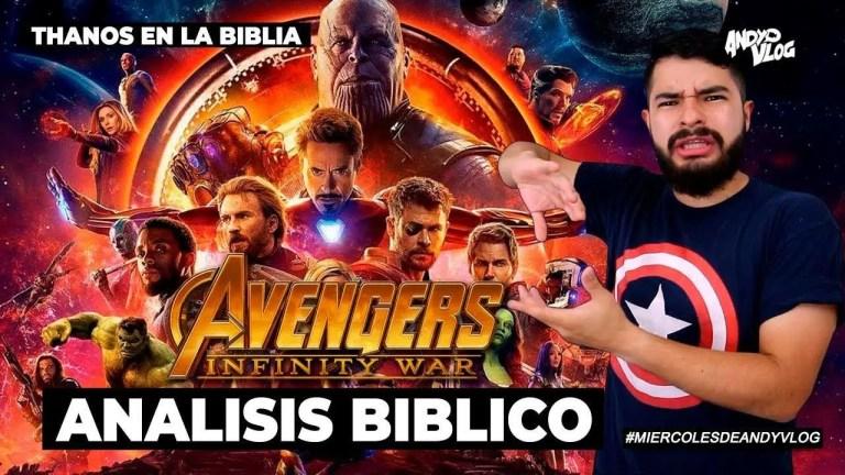 Análisis Bíblico de Infinity War !   Thanos en la Biblia, sin spoilers   AndyVlog!