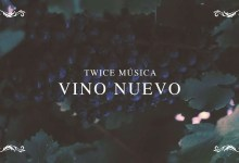 Vino Nuevo (Hillsong Worship - New Wine) (video con letra) - Twice Musica