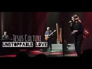 Lee más sobre el artículo Jesus Culture – Unstoppable Love (subtitulado en español)
