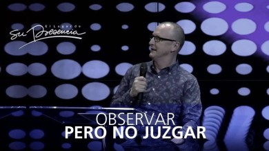 Photo of Observar pero no juzgar – Andrés Corson