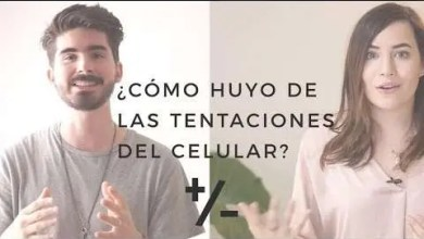 Photo of ¿Cómo huyo de las tentaciones del celular? – Majo Solis y Dan