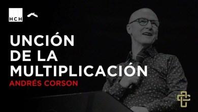Photo of Unción de multiplicación – Andres Corson – Hechos 2018, Contracultura