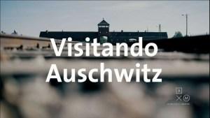 Auschwitz – Birkenau, campo de concentración Nazi