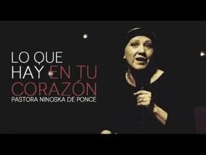 Lee más sobre el artículo Pastora Ninoska de Ponce- Lo Que Hay En Tu Corazón
