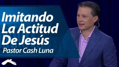 Photo of Tu Actitud Te Bendecira – Cash Luna