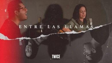 Photo of TWICE MÚSICA – Entre las llamas