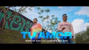 Lee más sobre el artículo Marvin Cua Ft. Lowsan Melgar – Tu Amor (Video Oficial)