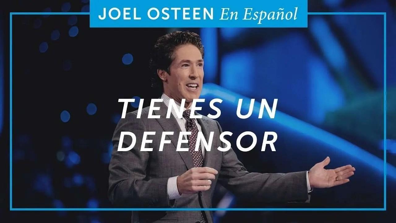 En este momento estás viendo Tienes un Defensor – Joel Osteen