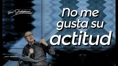 Photo of No me gusta su actitud – Andrés Corson