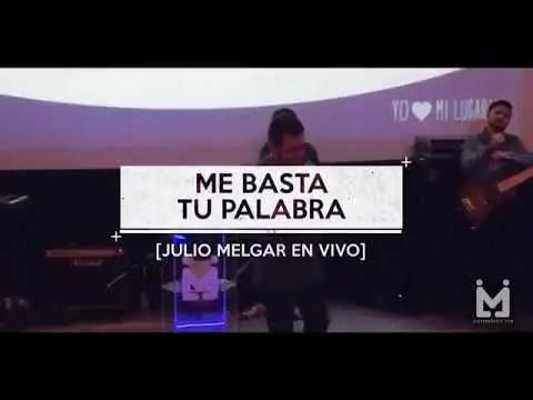 Lee más sobre el artículo Me basta tu palabra (letra) – Julio Melgar Feat Lowsan Melgar