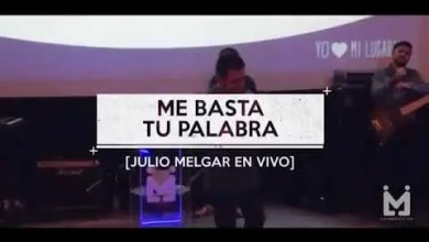 Photo of Me basta tu palabra (letra) – Julio Melgar Feat Lowsan Melgar