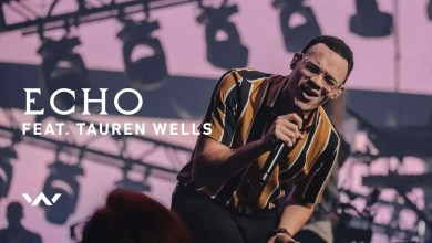 Photo of Echo (con Tauren Wells) En vivo – Elevation Worship