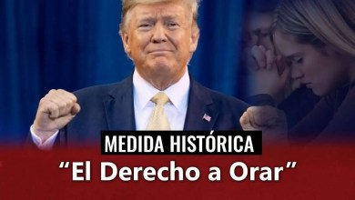 Photo of Donald Trump protege el derecho a la oración, mira las medidas que ha tomado
