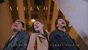 Un Corazón y Lead – Vuelvo a ti Ft. Lowsan Melgar (Videoclip)
