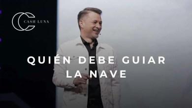 Photo of Pastor Cash Luna – ¿Quién debe guiar la nave?