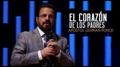 Photo of El Corazón De Los Padres – Apóstol German Ponce