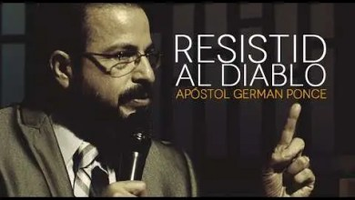 Photo of Resistid Al Diablo – Apóstol German Ponce