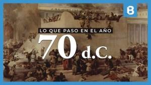 Lee más sobre el artículo ¿Qué paso en el año 70 d.C. en Israel y por qué es importante?