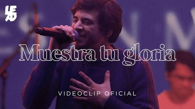 Lead – Muestra Tu Gloria (En Vivo)