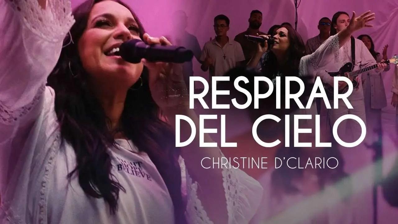 Lee más sobre el artículo Christine D 'Clario – Respirar Del Cielo
