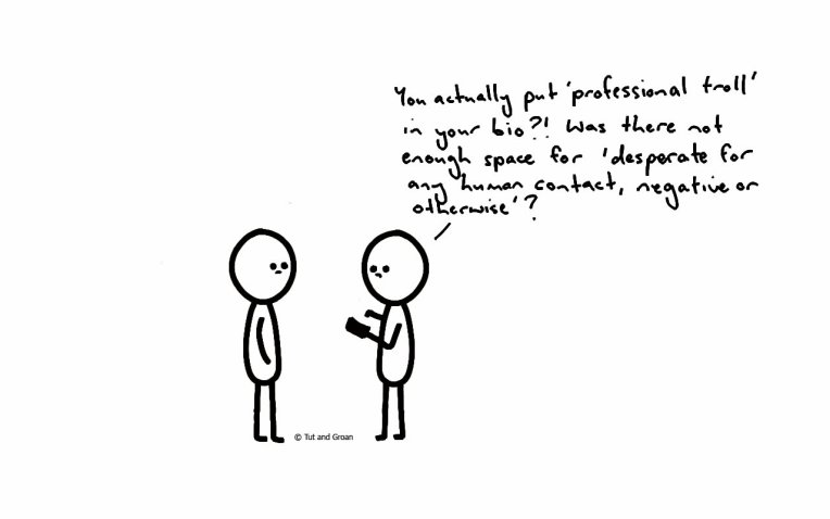 Tut and Groan Professional Troll cartoon