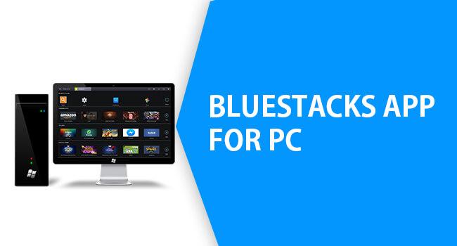 Télécharger BlueStacks 4 Pour PC Windows 7/8/10 32 Et 64 Bit
