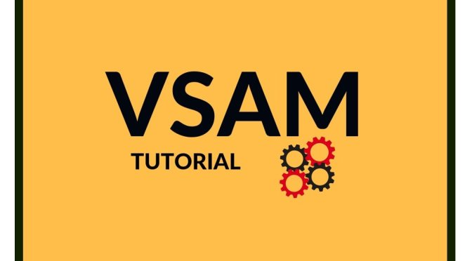VSAM tutorials in Mainframe