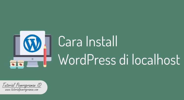 cara-install-wordpress-di-localhost
