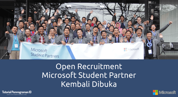 open-recruitment-microsoft-student-partner-2017-kembali-dibuka