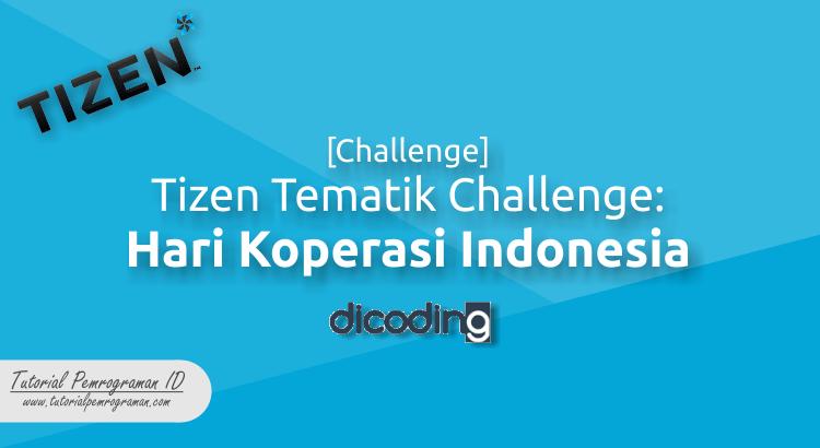 challenge-tizen-tematik-challenge-hari-koperasi-indonesia
