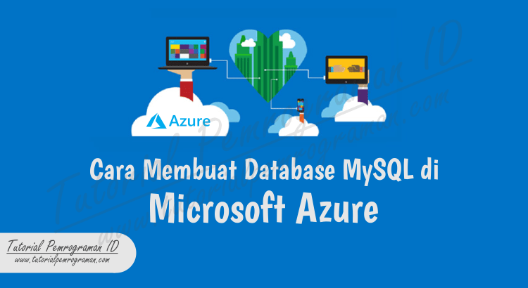 cara-membuat-database-mysql-di-microsoft-azure-cover