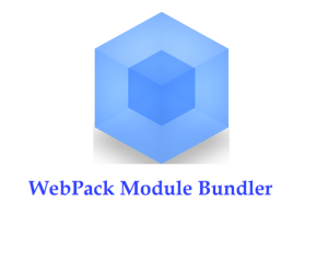 Webpack Module Bundler