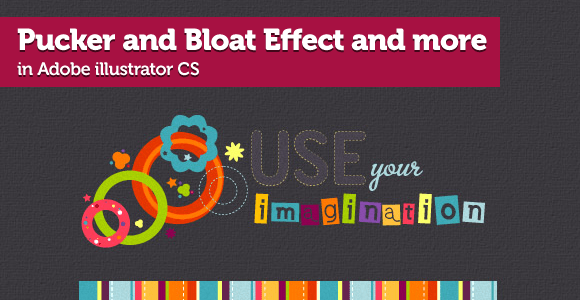 Pucker and Bloat Effect and more in Adobe Illustrator CS