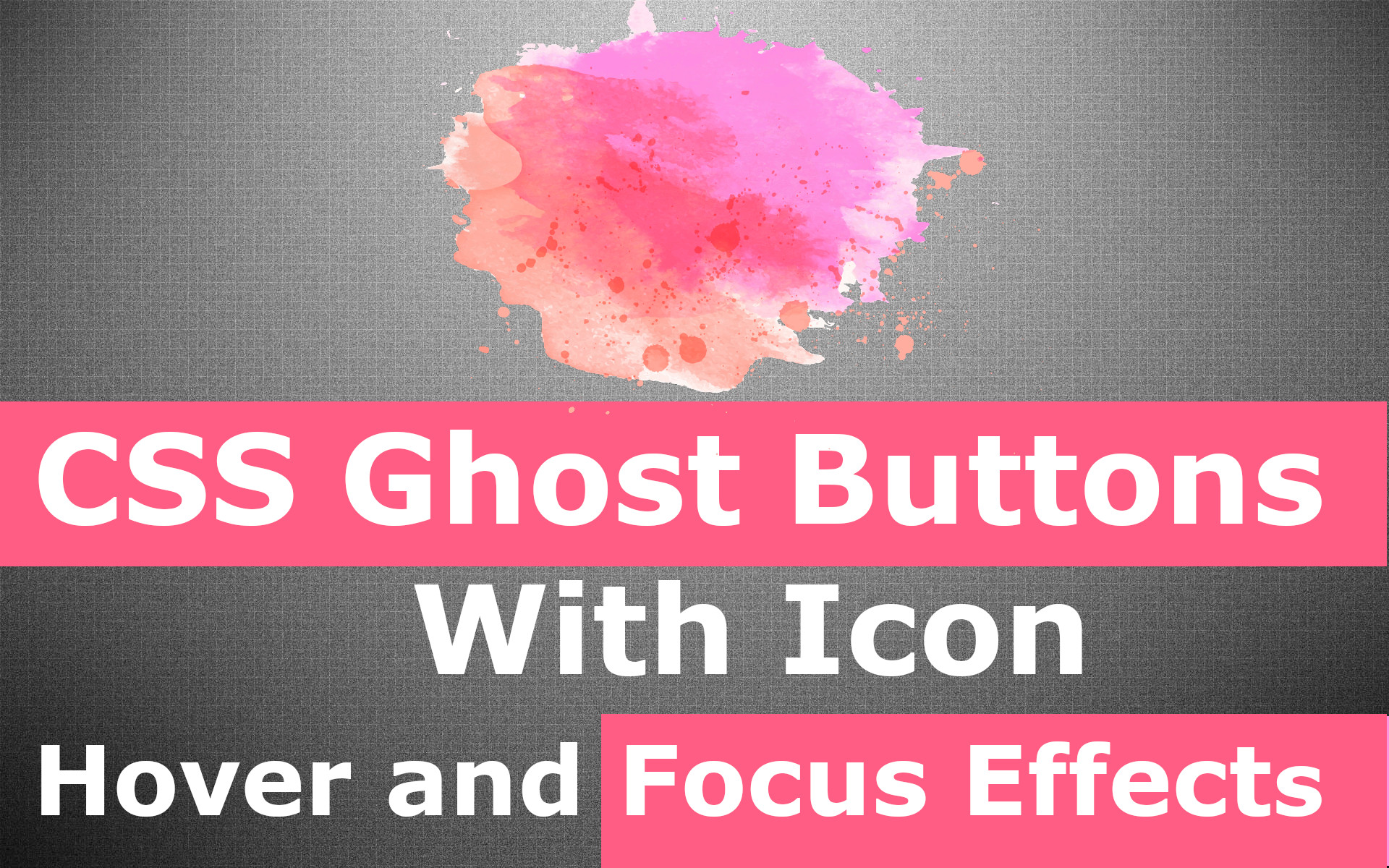 Ghost Buttons With Icon Using Css