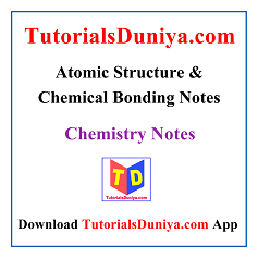 Atomic Structure & Chemical Bonding Notes PDF