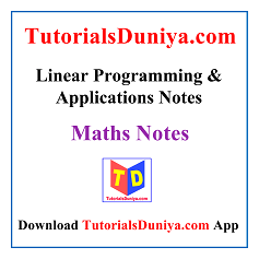 Linear Programming & Applications Notes PDF