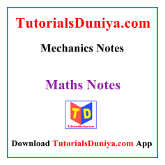 Mechanics Notes PDF