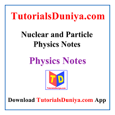 Nuclear and Particle Physics Notes PDF