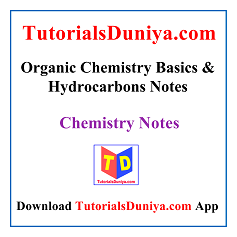 Organic Chemistry Basics and Hydrocarbons Notes PDF