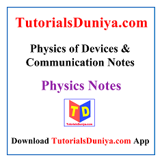 Physics of Devices and Communication Notes PDF